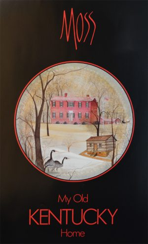 Pat Buckley Moss - My Old Kentucky Home Poster